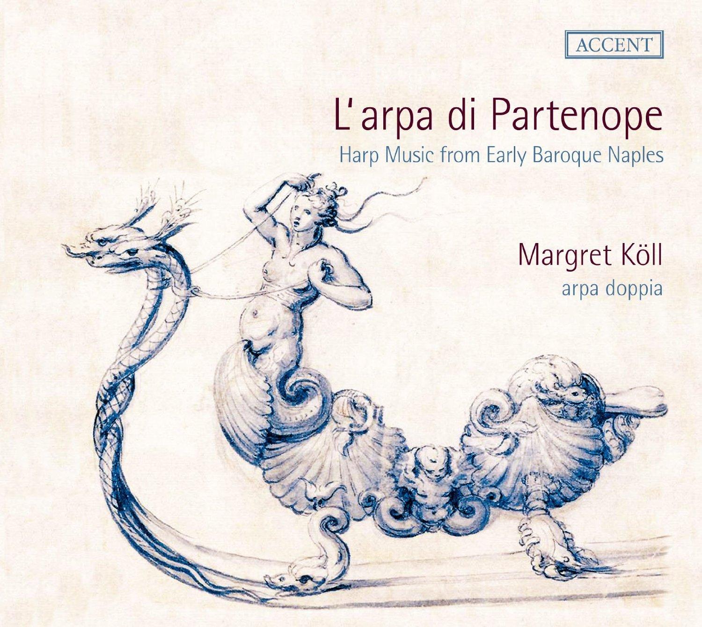 Margret Köll - L'arpa di Partenope
